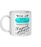 CHOOSE YOUR SUPERPOWER Ceramic Mug 11oz