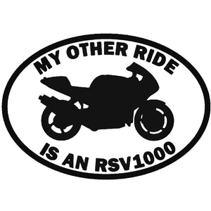 MY OTHER RIDE IS CAR STICKER DECAL MOTORBIKE APRILLA RSV1000