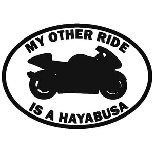 MY OTHER RIDE IS CAR STICKER DECAL MOTORBIKE HAYABUSA