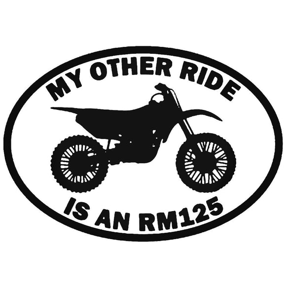 MY OTHER RIDE IS CAR STICKER DECAL MOTORBIKE SUZUKI RM125