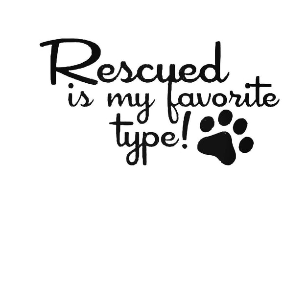 Rescued is My Favourite, Vinyl Decal