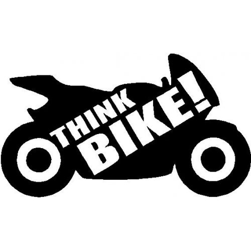 THINK BIKE biker motorbike safety vinyl sticker sign car van design3