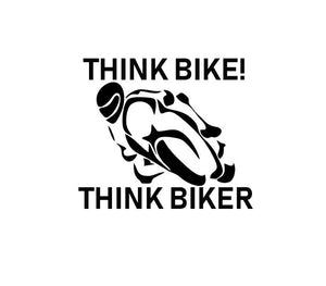 THINK BIKE biker motorbike safety vinyl sticker sign car van