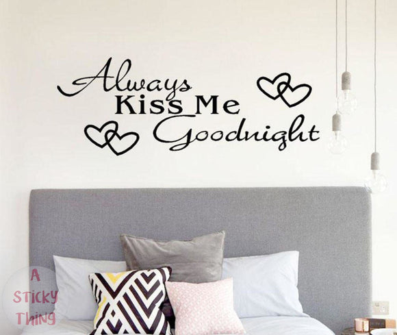 Always Kiss Me Goodnight Home Decor Wall Sticker