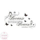 Because Someone We Love Is In Heaven Removable Art Murals Wall Stickers