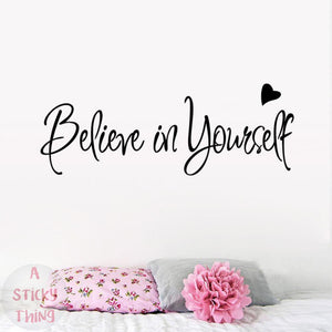 Believe In Yourself Wall Sticker quotes