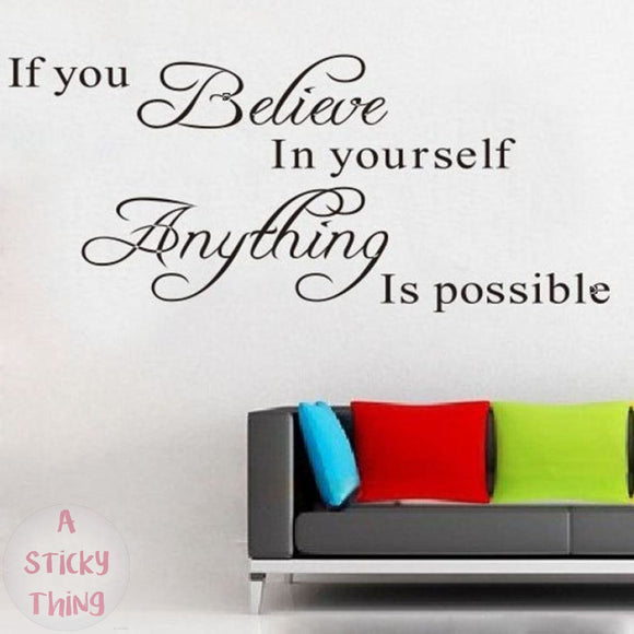 Believe Anything is Possible Inspirational Wall Sticker Decals