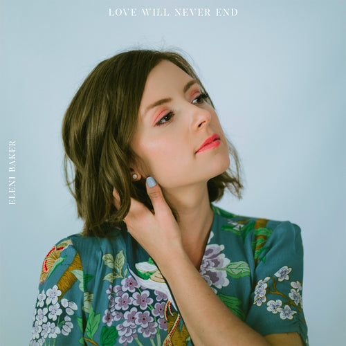 LOVE WILL NEVER END (ALBUM) - DIGITAL DOWNLOAD