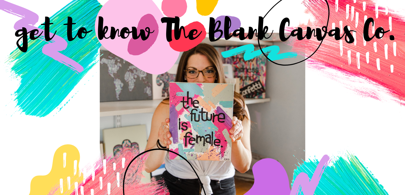 Get To Know The Blank Canvas Company - About Me - Boston Artist - Meet The Maker