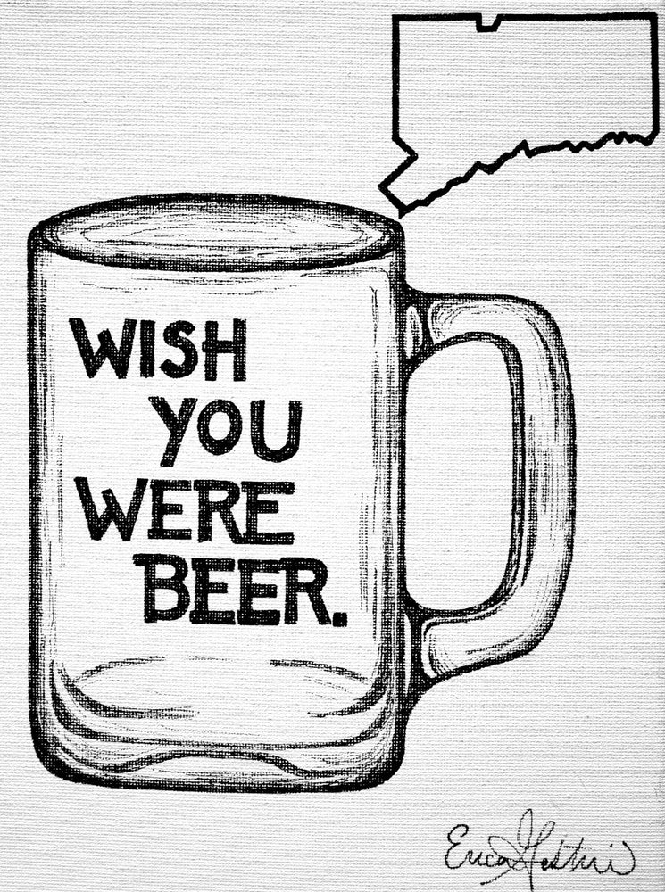 Wish You Were Beer CT Print
