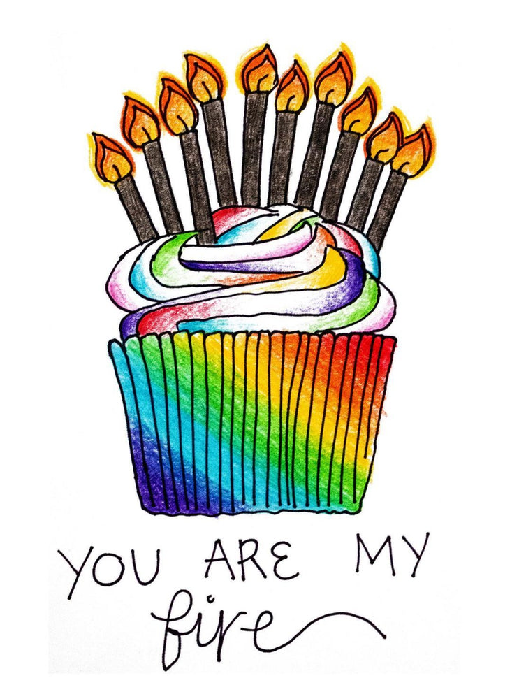 You Are My Fire Birthday Card