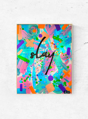 "My ""Slay"" art print is your daily reminder that you're a fucking badass. No matter what obstacles are in put in front of you, know that you'll crush through it because you're worth it. Slay that day, girl! Prints available in 8""x10"" or 11""x14"""