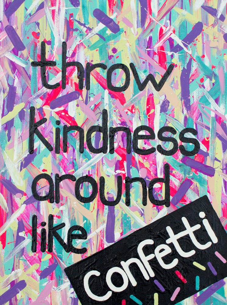 Throw Kindness Like Confetti Greeting Card