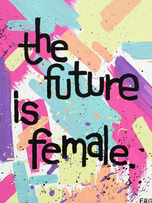 "The ""Future Is Female"" 5""x7"" greeting card is a reminder to gals of all ages that women are strong, smart and powerful. Who run the world? GIR"
