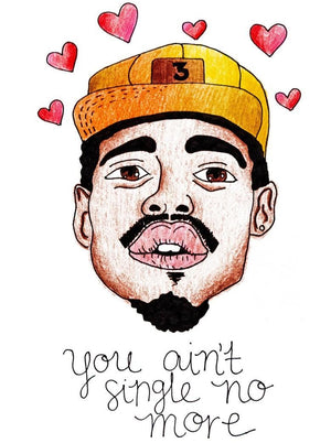 "My ""Chance The Rapper"" greeting card is a punny handmade + hand-illustrated design meant to bring a celebratory smile to your newly engaged or married friend! This is a handmade greeting card with a picture of Chance The Rapper that says ""You Ain't Single No More."""