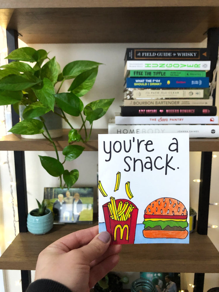 You're A Snack Valentine's Day Card