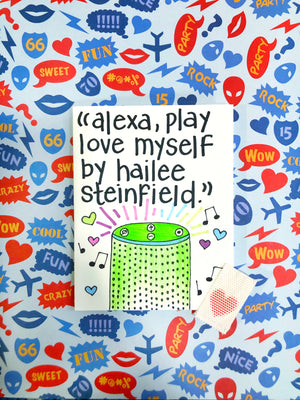 Alexa, Love Myself Valentine's Day Card