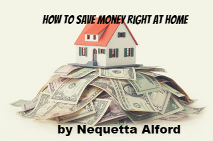Ways to Save Money Right at Home