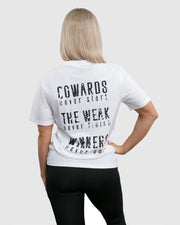 Cowards, The Weak, Winners Women's T-Shirt