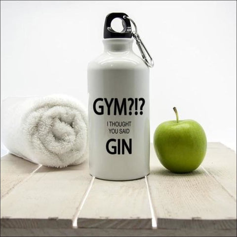 Gym?!? I Thought You Said Gin Personalised Water- ULTRABEAST FITNESS