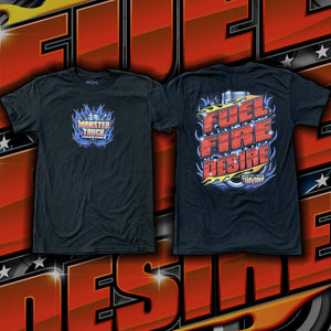 """Fuel, Fire, Desire!"" T-Shirt"