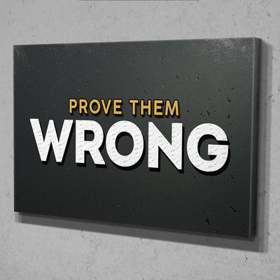 Prove Them Wrong Canvas