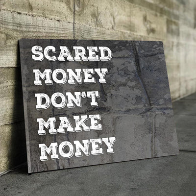 Scared Money Canvas
