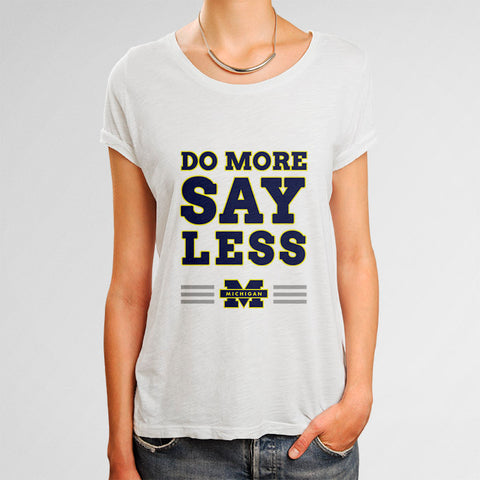 Do More Say Less Michigan 2 Woman's T-Shirt | Leaftunes