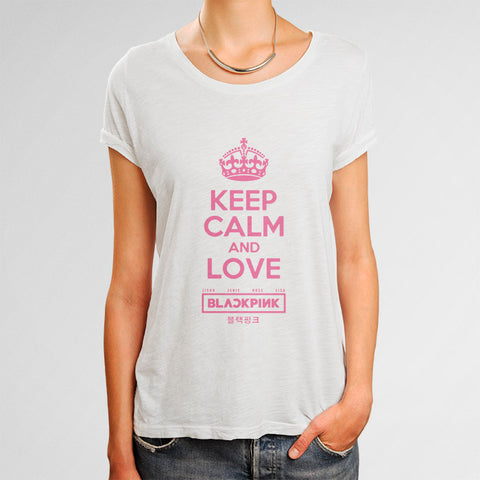 Keep Calm and Love Blackpink Woman's T-Shirt | Leaftunes