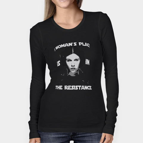 A Womans Place Is In The Resistance Princess Leia2 Woman's Long Sleeve | Leaftunes