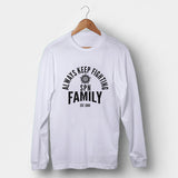 Always Keep Fighting Supernatural Family Man's Long Sleeve | Leaftunes