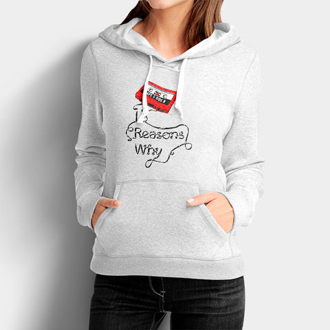 13 Reasons Why Tape Woman's Hoodies | Leaftunes