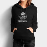 All Women Are Created Equal But Queens Are Born In September Woman's Hoodies | Leaftunes