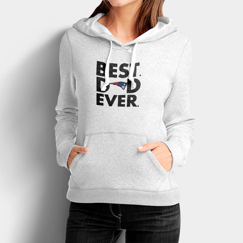 Best Dad Ever Father's Day New England Patriots Woman's Hoodies | Leaftunes