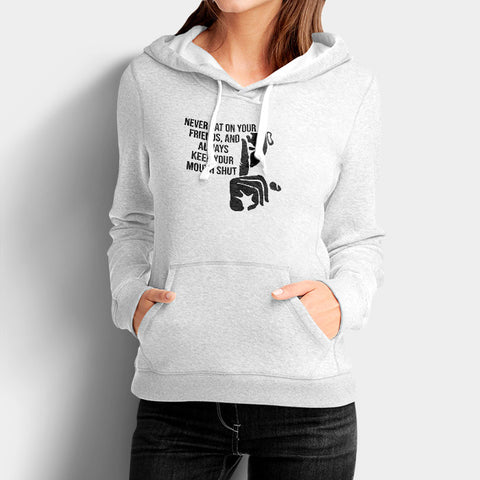 Never Rat on Your Friends Always Keep Your Mouth Shut Woman's Hoodies | Leaftunes