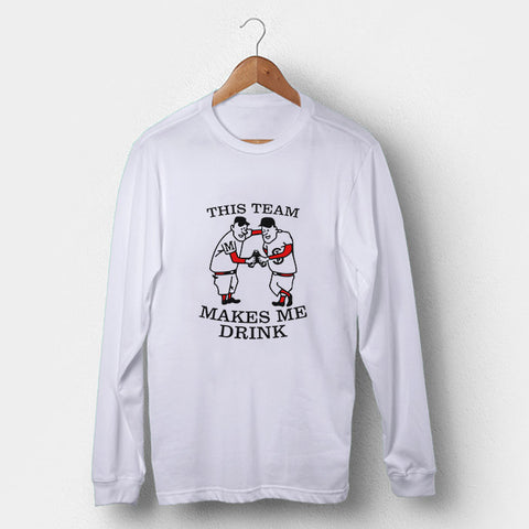 This Team Makes Me Drink Minnesota Twins Man's Long Sleeve | Leaftunes