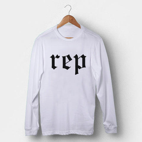 Rep Reputation Title Man's Long Sleeve | Leaftunes