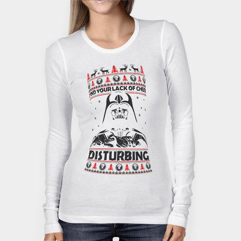 Your Lack of Cheer is Disturbing Woman's Long Sleeve | Leaftunes