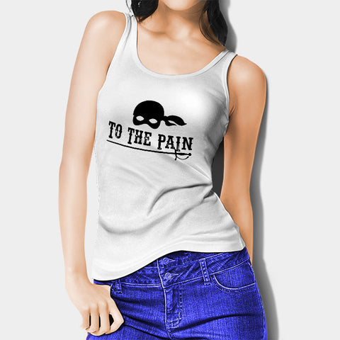 To The Pain The Princess Bride Woman's Tank Top | Leaftunes