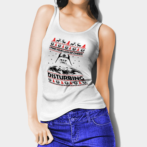 Your Lack of Cheer is Disturbing Woman's Tank Top | Leaftunes