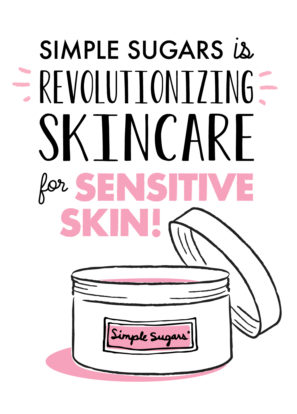 Simple Sugars is Revolutionizing Skincare for Sensitive Skin