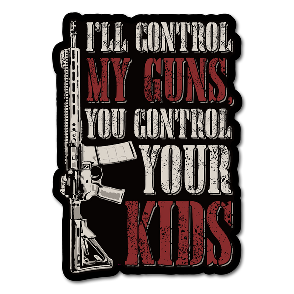 I'll Control My Guns Decal