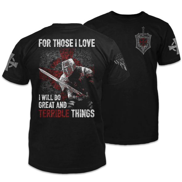 Great And Terrible Things Shirt
