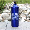 Blue Lives Matter Aluminum Water Bottle