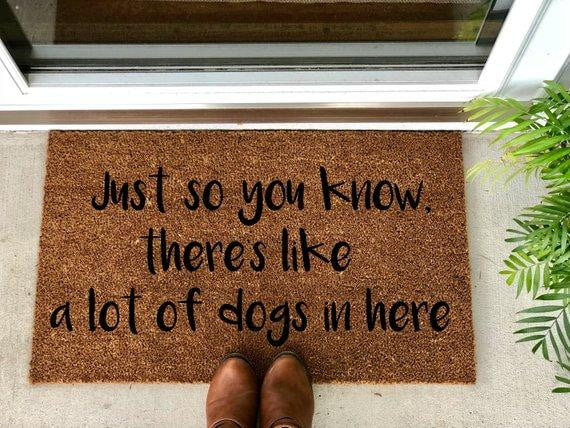 Just so you know, there's like a lot of dogs in here - Hand-Painted Welcome Mat