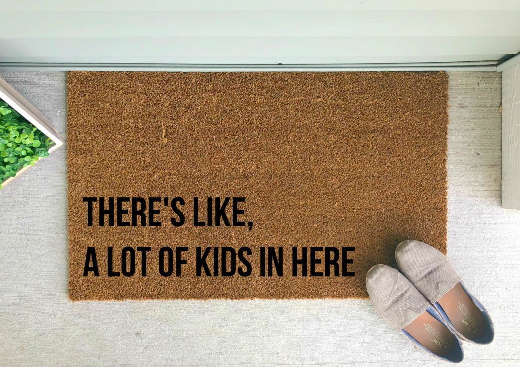 There's like a lot of kids in here - Hand-Painted Welcome Mat