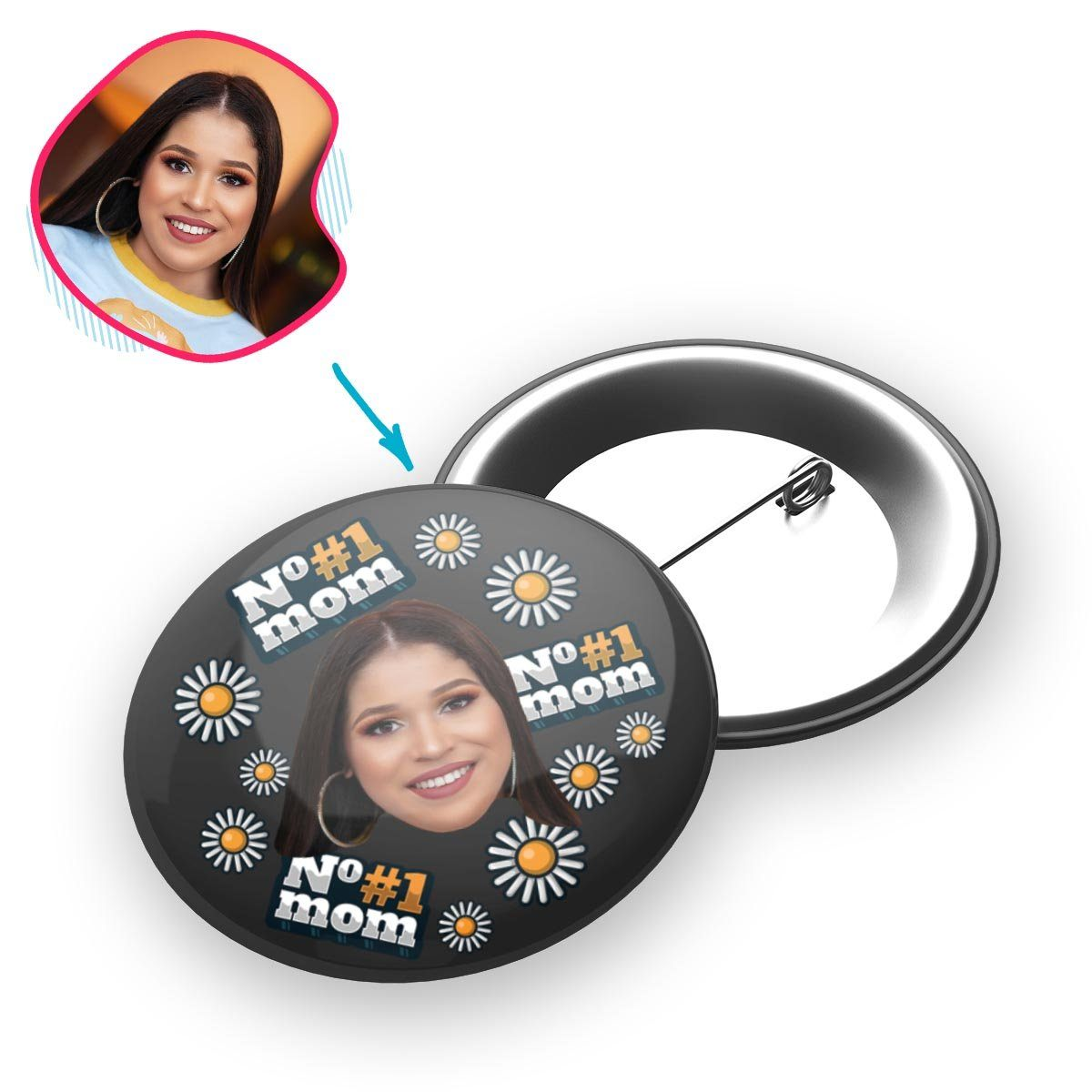 dark #1 Mom pin personalized with photo of face printed on it