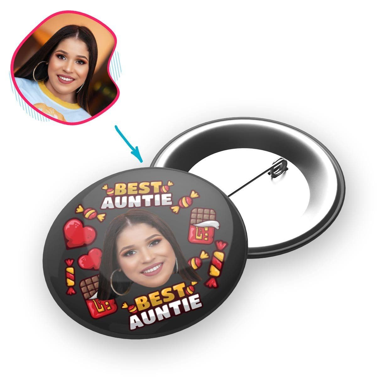 Dark Auntie personalized pin with photo of face printed on it