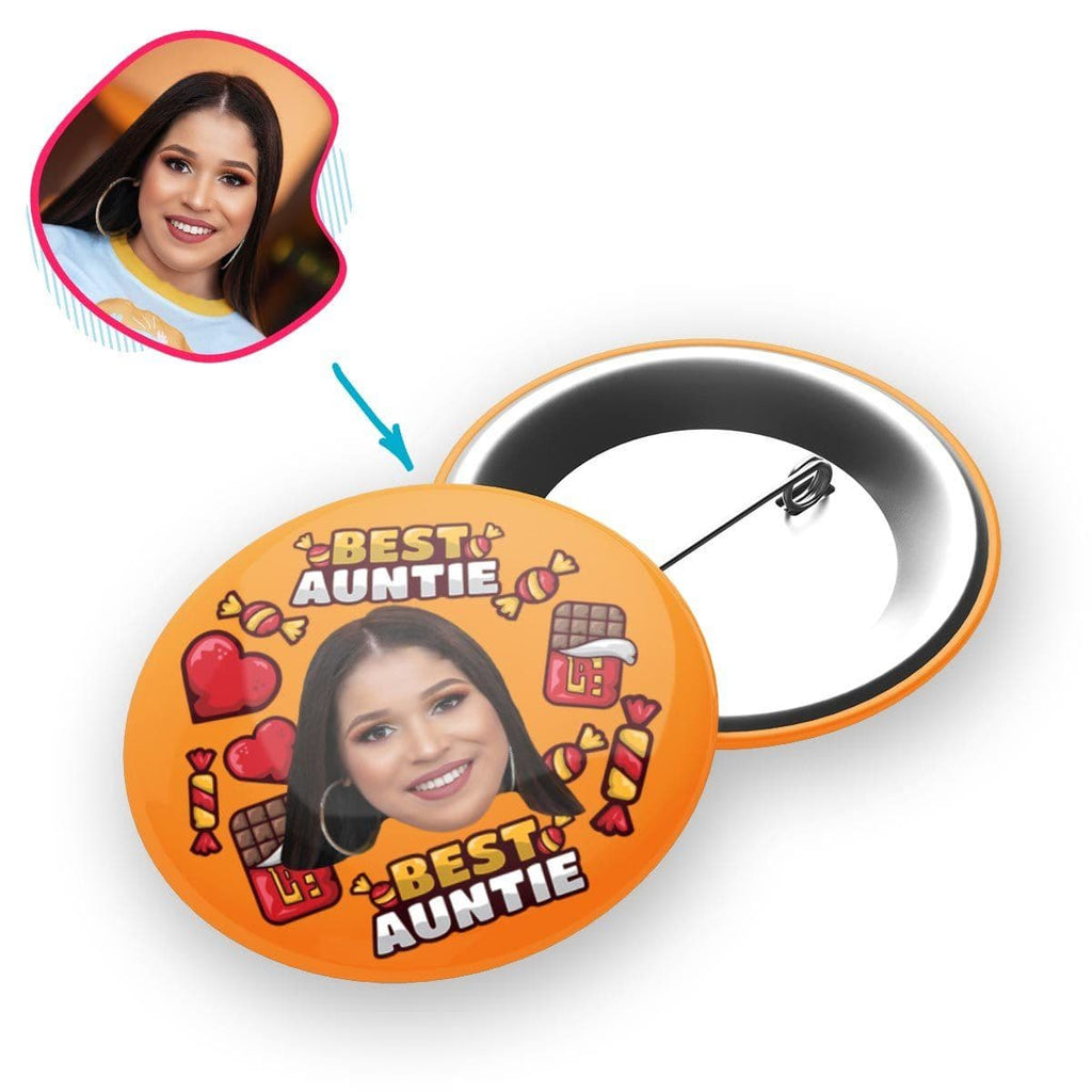Orange Auntie personalized pin with photo of face printed on it