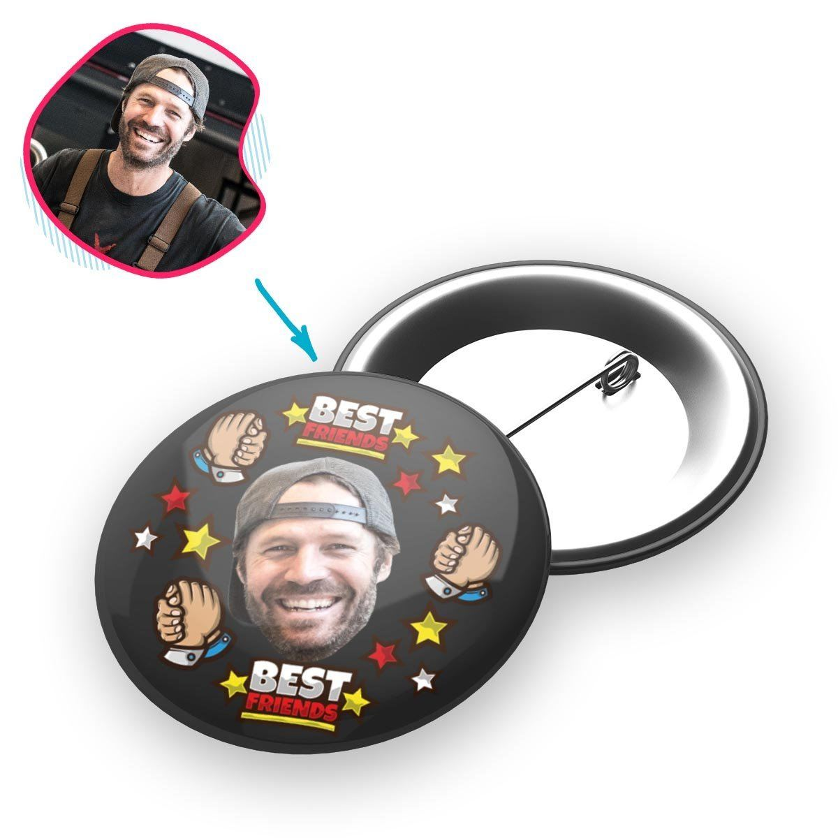 dark Best Friends pin personalized with photo of face printed on it